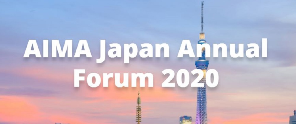 AIMA Japan Annual Forum 2020 | AIMA Japan事務局